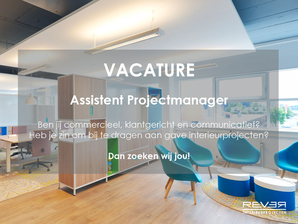 vacature assistent projectmanager 32 40 uur rever